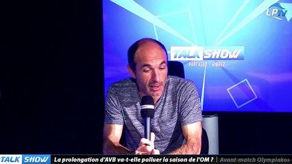 Talk Show du 19/10, partie 2 : la prolongation d'AVB va-t-elle polluer la saison de l'OM ?