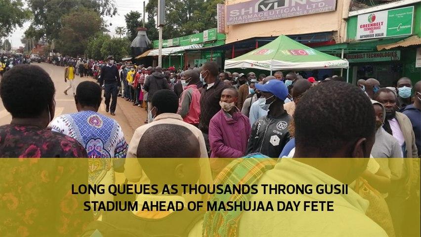 Long queues as thousands throng Gusii Stadium ahead of Mashujaa Day fete