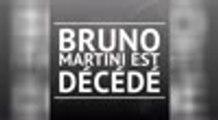 Décès - Bruno Martini sest éteint à lâge de 58 ans