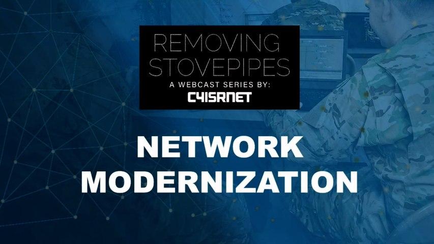 C4ISTNET - Removing Stovepipes - Network Modernization