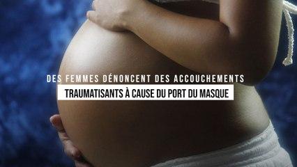 Des femmes enceintes subissent un vrai calvaire en étant obligées de mettre un masque pour accoucher