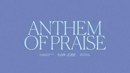 Kari Jobe - Anthem Of Praise