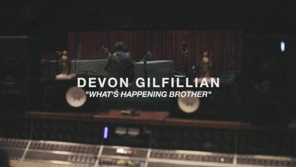 Devon Gilfillian - What's Happening Brother