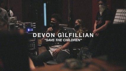 Devon Gilfillian - Save The Children