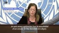 """Libye: l'envoyée de l'ONU """"assez optimiste"""" sur la possibilité d'un cessez-le-feu"""