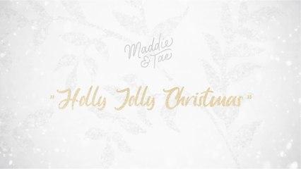 Maddie & Tae - Holly Jolly Christmas