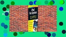 iPad for Seniors for Dummies  For Kindle