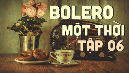 Bolero Một Thời #6 Trailer - Thu Hường, Quang Lập, Tiểu Thúy  Phát Sóng 10h Ngày 24/10/2020