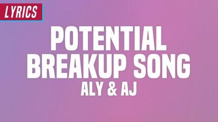 Aly & AJ - Potential Breakup Song (Lyrics)