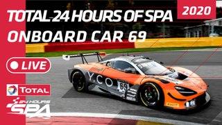 SPA 24 HOUR - ONBOARD - Optimum Motorsport Car 69