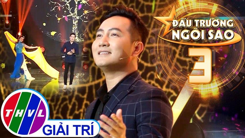 Đấu trường ngôi sao - Tập 3: Mùa thu mây ngàn - Nguyễn Phi Hùng