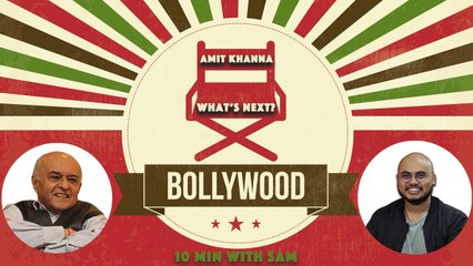 Bollywood - What's next? | Amit Khanna, Filmmaker, Founder, Reliance Entertainment | 10Min with SAM