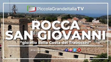 Rocca San Giovanni - Piccola Grande Italia