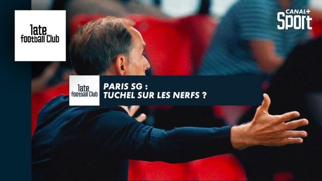 PSG : Tuchel sur les nerfs ?