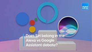 Does Siri belong in the Alexa vs Google Assistant debate?