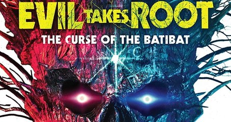 Evil Takes Root The Curse of the Batibat movie