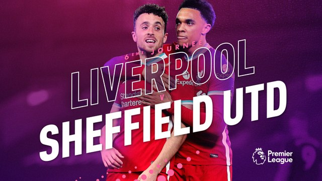 Les buts de Liverpool - Sheffield United