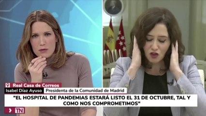 Ayuso no sabe responder en Telemadrid de dónde saldrá el personal del nuevo hospital de Valdebebas
