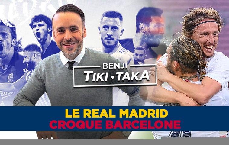 Benji Tiki Taka : Le Real a croqué le Barça de Messi