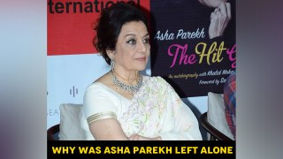 Why was Asha Parekh left alone