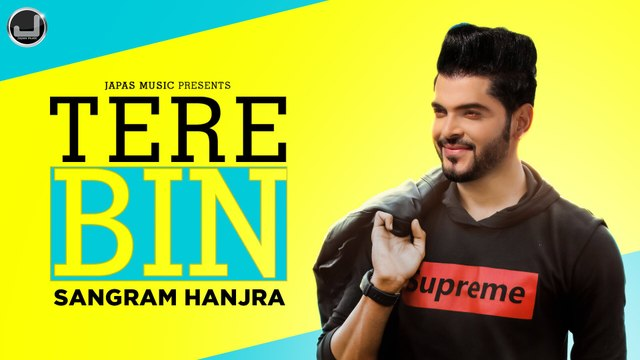 Tere Bin   Sangram Hanjra   Official Video   New Punjabi Song 2020   Japas Music