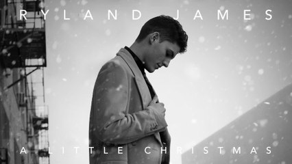 Ryland James - Do You Hear What I Hear?