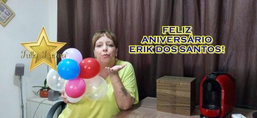 FELIZ ANIVERSÁRIO ERIK DOS SANTOS!