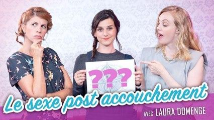 Le seҳe post accouchement (feat. LAURA DOMENGE) - Parlons peu Mais parlons