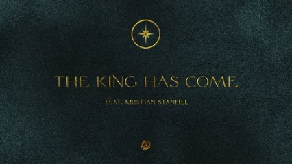 Passion - The King Has Come