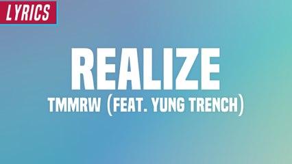 Tmmrw - Realize (Lyrics)