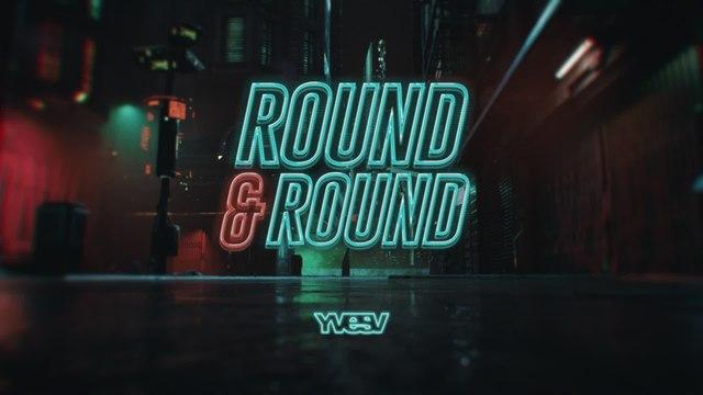 Yves V - Round & Round