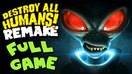Destroy All Humans! Remake FULL GAME Longplay (PS4, XB1) No Commentary