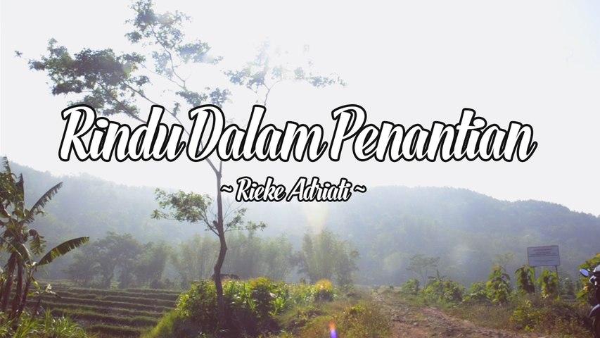 Rieke Adriati - Rindu Dalam Penantian (Official Lyric Video)