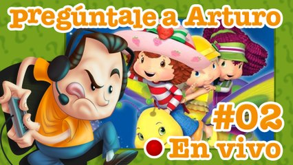 Strawberry Shortcake: The Sweet Dreams Game #02 | Pregúntale a Arturo en Vivo (29/10/2020)