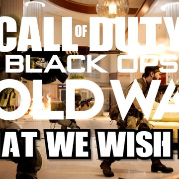What We Wish For in Black Ops Cold War