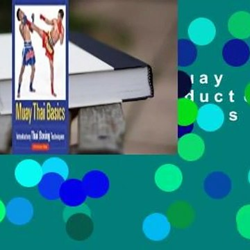 About For Books  Muay Thai Basics: Introductory Thai Boxing Techniques  For Free