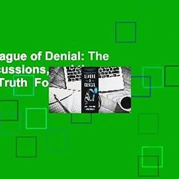 [Read] League of Denial: The NFL, Concussions, and the Battle for Truth  For Free