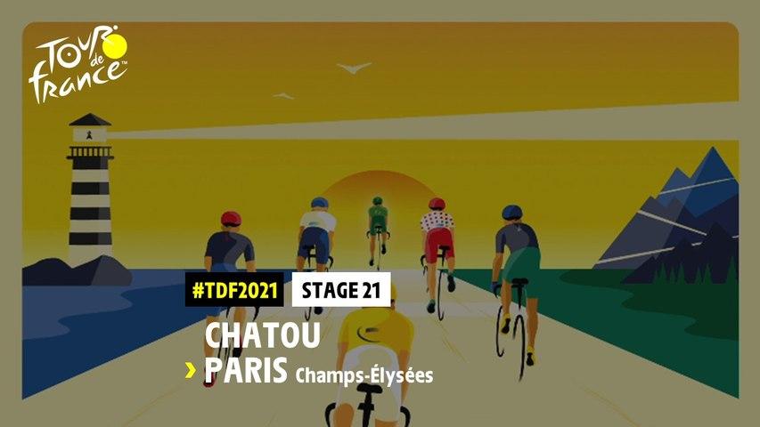 #TDF2021 - Découvrez l'étape 21 / Discover stage 21
