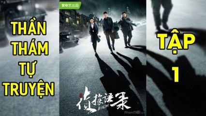 Thần Thám Tự Truyện-Detective (2020) [HD-Vietsub] - Tập 1