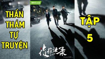 Thần Thám Tự Truyện-Detective (2020) [HD-Vietsub] - Tập 5