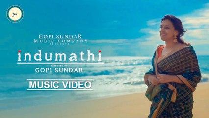 INDUMATHI Music Video | Gopi Sundar | Sithara Krishnakumar