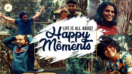 Life Is All About Happy Moments | Gopi Sundar