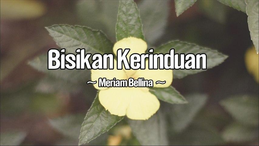 Meriam Bellina - Bisikan Kerinduan (Official Lyric Video)