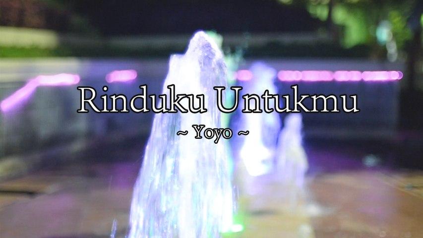 Yoyo - Rinduku Untukmu (Official Lyric Video)
