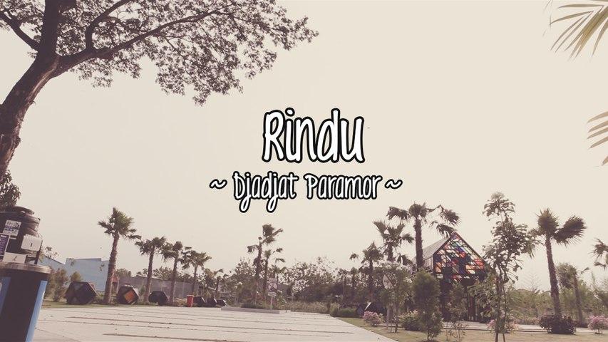 Djadjat Paramor - Rindu (Official Lyric Video)