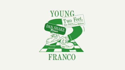 Young Franco - Two Feet