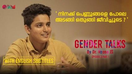 Gender Talks | Episode 3 | Part 2 | Dr  Veena J S | Adam Harry