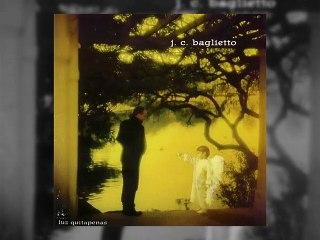 Juan Carlos Baglietto - Cambios