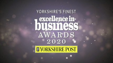 VIRTUAL CEREMONY: The Yorkshire Post Excellence In Business Awards 2020