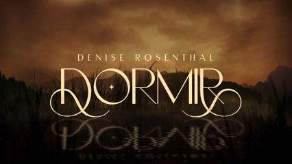 Denise Rosenthal - Dormir